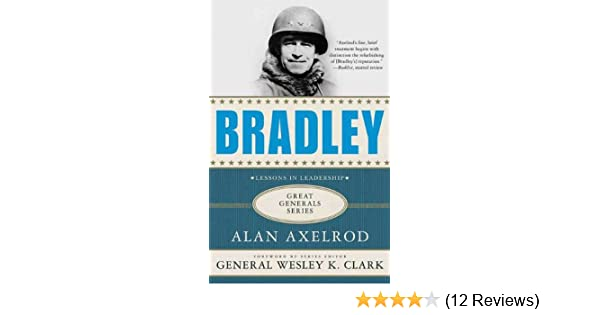 bradley a biography axelrod alan clark wesley k