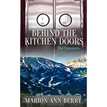 Behind The Kitchen Doors ~ The Summers
