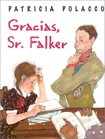 Gracias, Sr. Falker (Spanish Edition)