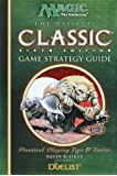 Official Classic Strategy Guide (Magic the Gathering)