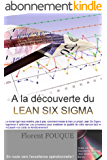 A la découverte du Lean Six Sigma