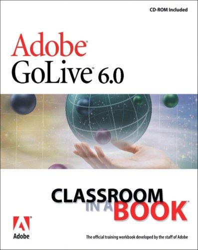 Adobe(R) GoLive(R) 6.0 Classroom in a Book -