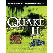 Quake II: Unauthorized Game Secrets