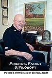 Friends, Family and Filosofy, David L. Gott, 0578096684