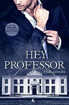 Hey Professor por [Adamz, Tom]