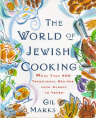 Australia Kosher Wine - The World Of Jewish Cooking: More Than 400 Delectable Recipes from Jewish Communities