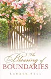 The Blessing of Boundaries, Lauren Bell, 1597811416