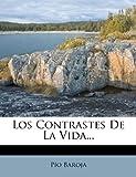 Los Contrastes de la Vida..., Pío| Baroja, 1272586529
