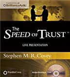 img - for By Stephen M. R. Covey - The Speed of Trust: Live Presentation (Abridged) (3/16/12) book / textbook / text book