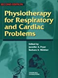 Physiotherapy for Respiratory and Cardiac Problems, , 0443058415