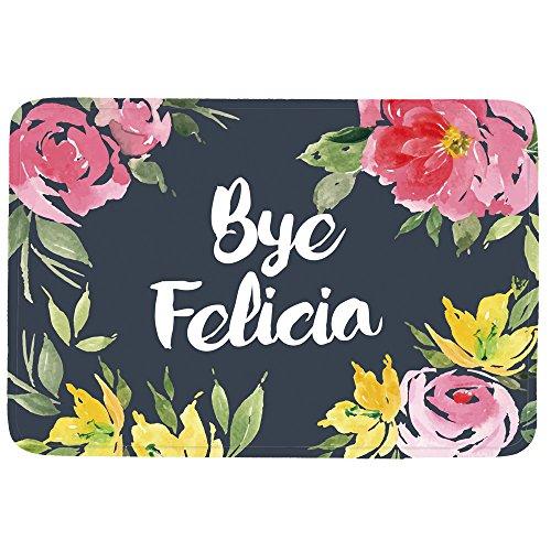 Bye Felicia Doormat Entrance Mat Floor Mat Rug Indoor/Front Door/Bathroom/Kitchen and Living Room/Bedroom Mats Rubber Non Slip (23.6x15.7,L x W)