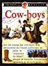 Cow-boys - Fiction ou réalité par Ross