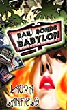 Bail Bonds Babylon, Laura Lanfield, 0976283840