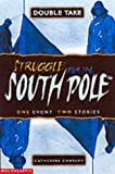 img - for South Pole (Double Take) book / textbook / text book