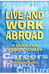 Live & Work Abroad : A Guide for Modern Nomads Paperback