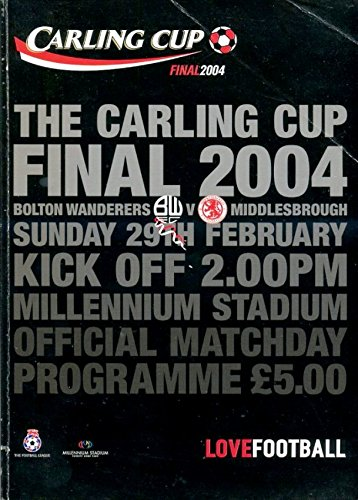 Bolton Wanderers v Middlesborough : Carling Cup Final 2004