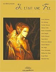 Il était une fée : 15 contes entre clair et obscur par Léa Silhol