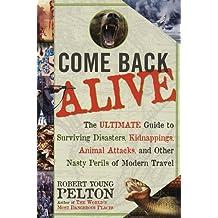 Come Back Alive