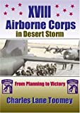 XVIII Airborne Corps in Desert Storm, Charles Lane Toomey, 1555716393