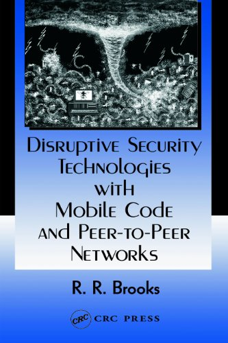 Download Disruptive Security Technologies with Mobile Code and Peer-to-Peer Networks Pdf