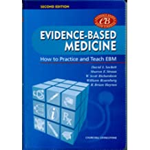 Evidence-Based Medicine: How to Practice and Teach EBM, 2e