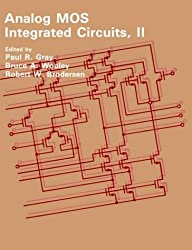 Analog MOS Integrated Circuits, II (IEEE Press Selected Reprint Series)
