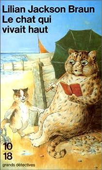 Le chat qui vivait haut par Jackson Braun