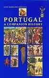 Portugal: A Companion History (Aspects of Portugal)