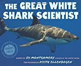 img - for The Great White Shark Scientist (Scientists in the Field Series) book / textbook / text book