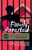 Family Arrested, Ann Edenfield, 1589430603