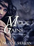 Front cover for the book Magical Gains by Nicola E. Sheridan