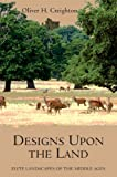 Designs upon the Land : Elite Landscapes of the Middle Ages, Creighton, Oliver H., 1843838257