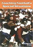 Coaching Football's Special Situations, Bob O'Connor and Al Groh, 1585187860