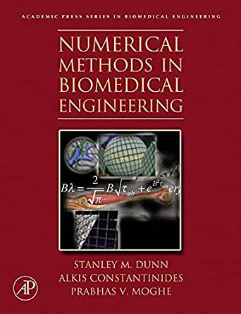 Numerical Methods in Biomedical Engineering - Kindle
