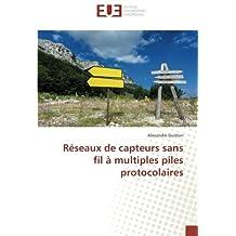RESEAUX DE CAPTEURS SANS FIL A MULTIPLES PILE