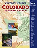 img - for Pierson Guides Colorado: Recreational Road Atlas book / textbook / text book