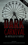 Dark Carnival: An Anthology of Horror