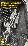 Sens unique, précédé d'une enfance berlinoise par Benjamin
