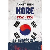"""Kore 1952 - 1953: """"Bir Türk Subayının Cephe Günlüğü..."""""""