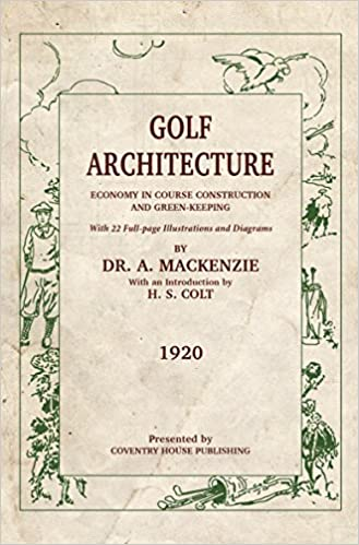 Golf Architecture (Annotated): Economy in Course