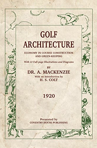 Golf Architecture : Economy in Course Construction and Green