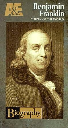 Amazon.com: Biography - Benjamin Franklin: Citizen of the World ...