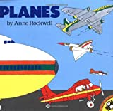 Planes, Anne F. Rockwell, 0140547827