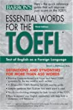 Essential Words for the TOEFL, Steven J. Matthiesen, 0764120255