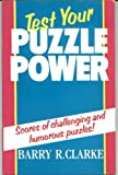 Test Your Puzzle Power, Barry R. Clarke, 0706372492