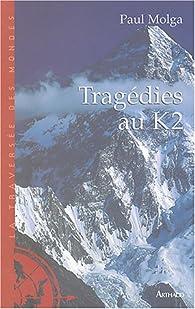 Tragédies au K2 par Paul Molga