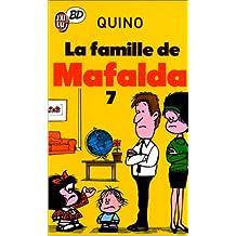 FAMILLE DE MAFALDA T07 (LA)