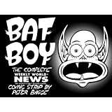 Bat Boy: The Weekly World News Comic Strips by Peter Bagge