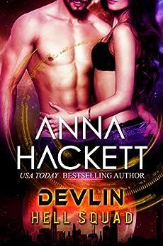 Devlin: Scifi Alien Invasion Romance (Hell Squad Book 11) by [Hackett, Anna]