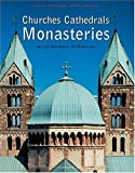 Churches, Cathedrals and Cloisters - Germany, Austria and Switzerland, Rolf Toman, 3899850564